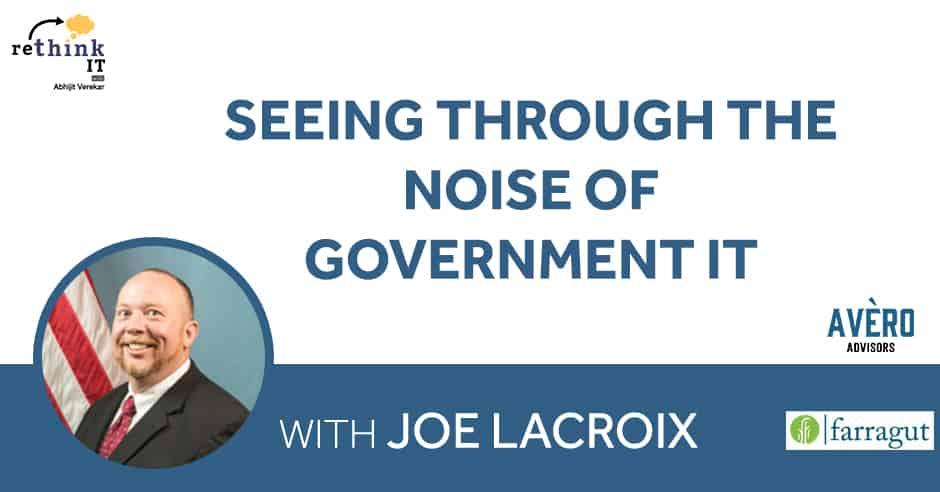 RTI S2 11 Joe LaCroix   Government IT